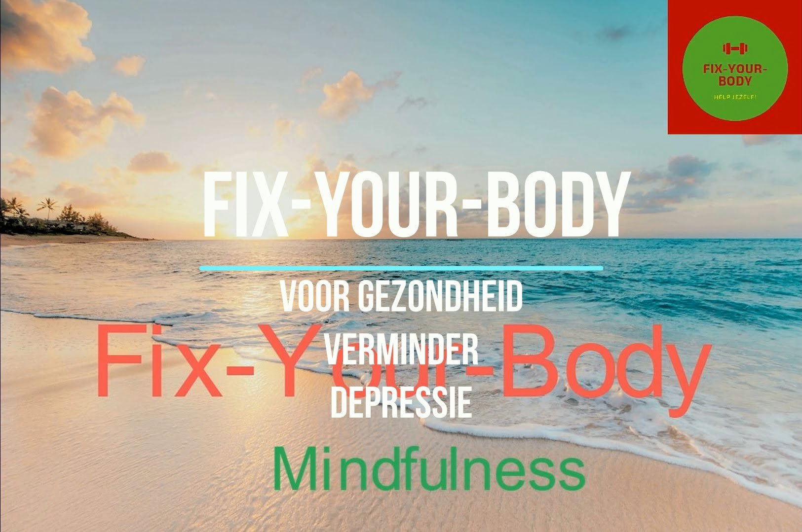 Bewustzijn Fix-Your-Body